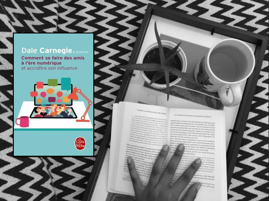 Comment se faire des amis à l'ère numérique de Dale Carnegie & Associés : Que retenir ?