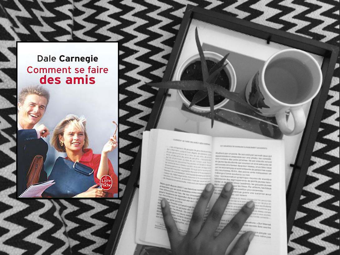 Comment se faire des amis de Dale Carnegie : le livre pour développer vos relations