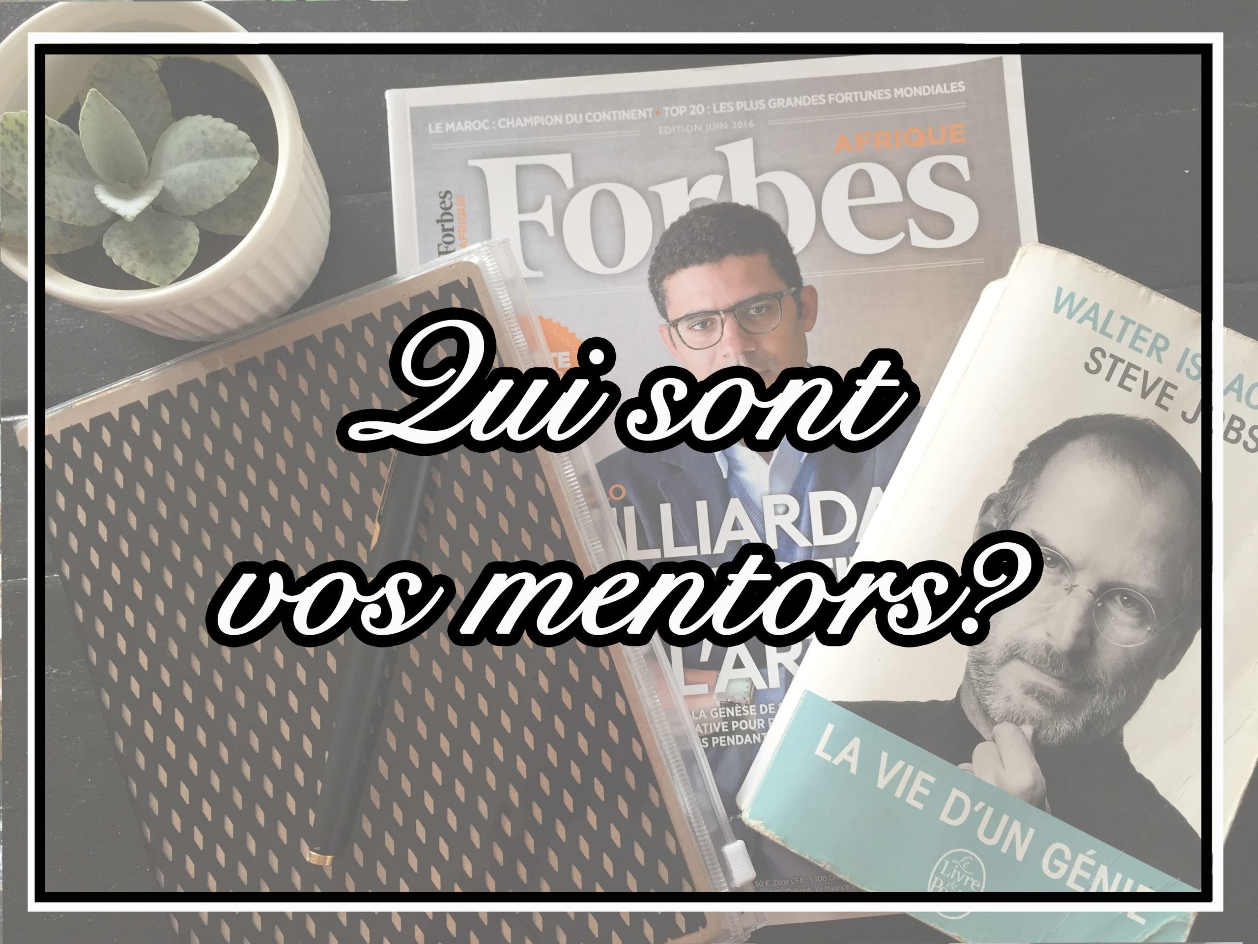 Qui sont vos mentors? Pour moi Sindika Dokolo et Jack Ma