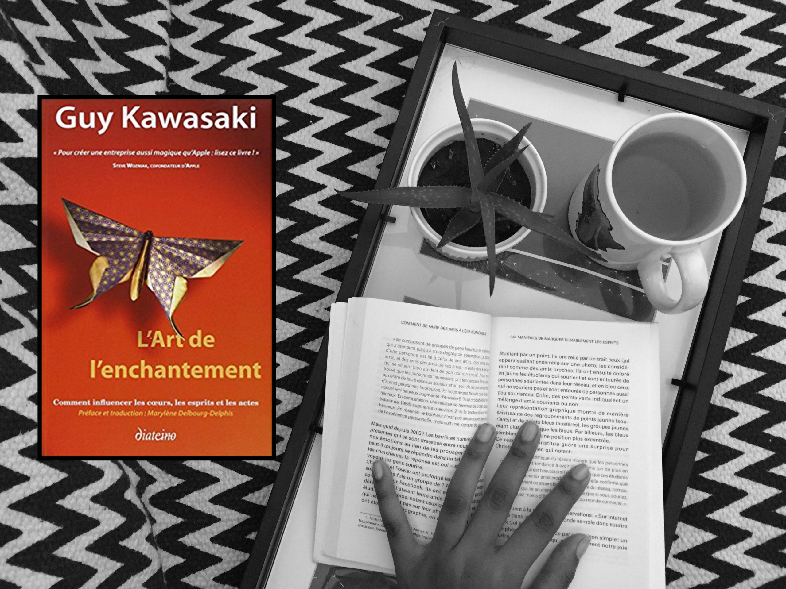 L'Art de l'enchantement de Guy Kawasaki où comment influencer les coeurs, les esprits et les actes