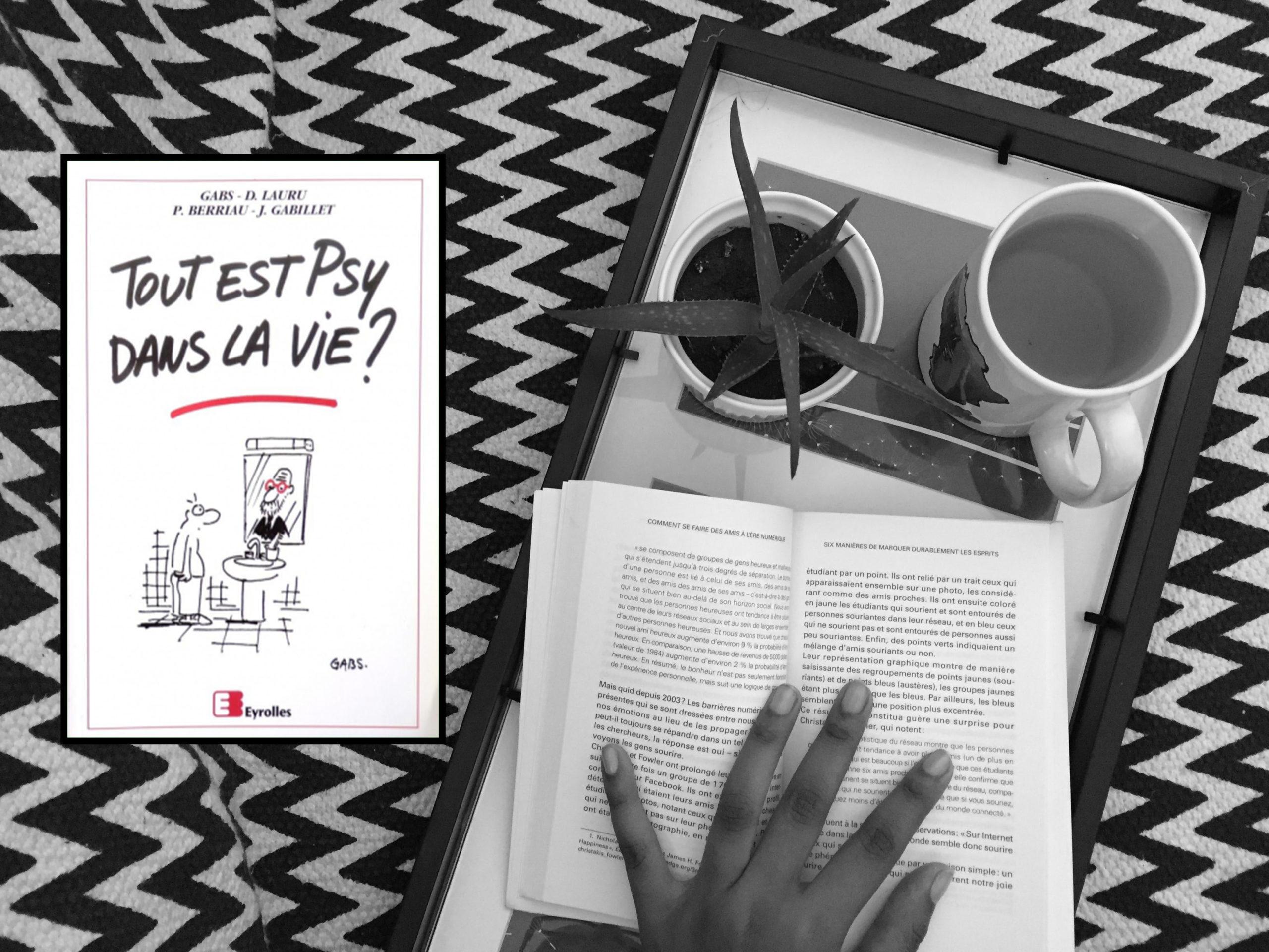 Tout est psy dans la vie : un livre d'humour qui fait méditer
